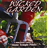 Various Artists Wicked Garden: A Millennium Tribute to Stone Temple Pilots