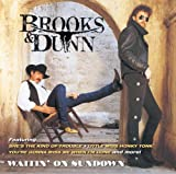 echange, troc Brooks & Dunn - Waitin on Sundown