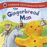 The Gingerbread Man: Ladybird First F...