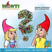 Montis Gartenrätsel im Winter (Montis Gartenrätsel 4) Hörbuch von Martin Steimann Gesprochen von: Konstantin Graudus