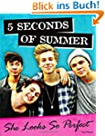 5 Seconds of Summer: She Looks So Per...
