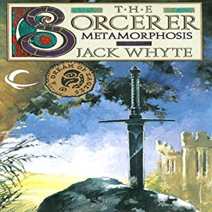Metamorphosis: The Sorcerer, Volume II: Camulod Chronicles, Book 6 | [Jack Whyte]