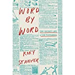 Word by Word: The Secret Life of Dictionaries | Kory Stamper