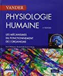 Physiologie humaine : Les m�canismes...