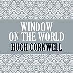 Window on the World | Hugh Cornwell