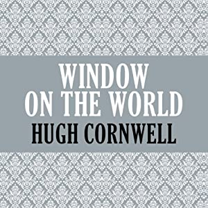 Window on the World | [Hugh Cornwell]