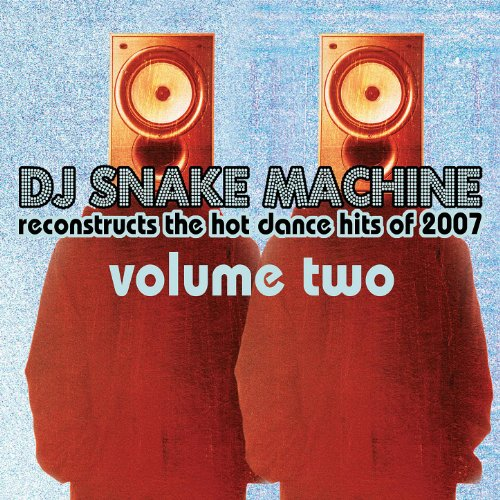 Buy You A Drank (Shawty Snappin') (Hot Dance Mix Tribute To T-Pain) (Usewc0760536)