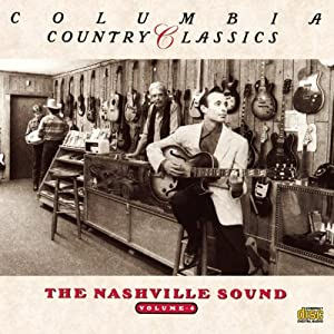 Various Artists - Columbia Country Classics, Vol. 4: The Nashville Sound
