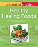 61WGTF39BUL. SL160  The Essential Guide to Healthy Healing Foods