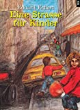 Eine Strasse fur Kinder (German Edition)