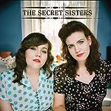 The Secret Sisters The Secret Sisters