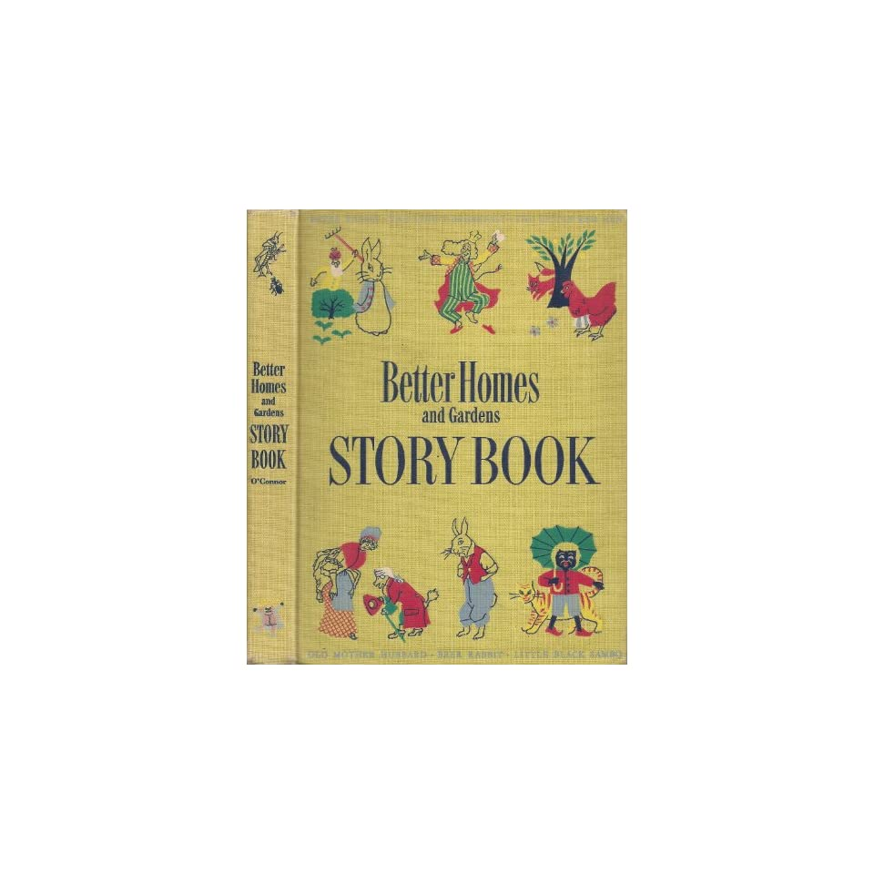Better Homes And Gardens Storybook   Favorite Stories And Poems From Childrens Literature, With Illustrations From Famous