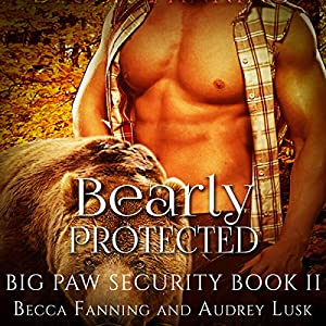 Bearly Protected Audiobook
