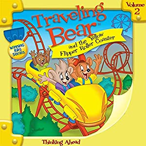 Traveling Bear and the Yellow Flipper Roller Coaster Audiobook