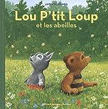 """Afficher """"Lou P'tit Loup n° 3<br /> Lou P'tit Loup et les abeilles"""""""