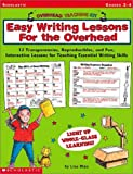 img - for Easy Writing Lessons for the Overhead (Overhead Teaching Kit) book / textbook / text book