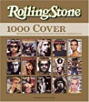 Rolling Stone. 1000 Cover - Die Gesch...