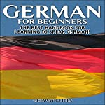 German for Beginners, 2nd Edition: The Best Handbook for Learning to Speak German |  Getaway Guides
