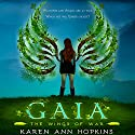 Gaia Audiobook by Karen Ann Hopkins Narrated by Michelle Ferguson, Aaron Abano