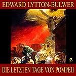 Die letzten Tage von Pompeji   Edward Lytton-Bulwer