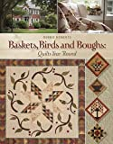 Baskets, Birds and Boughs: Quilts Year 'Round