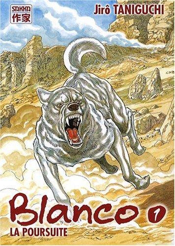 Blanco (1) : La Poursuite