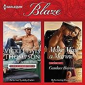 Cowboy After Dark & Make Mine a Marine: Thunder Mountain Brotherhood | Vicki Lewis Thompson, Candace Havens