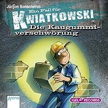Die Kaugummiverschwörung (Ein Fall für Kwiatkowski 1) (       ungekürzt) von Jürgen Banscherus Gesprochen von: Max Herbrechter, Tanja Kuntze