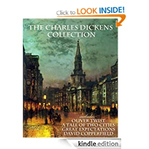 THE CHARLES DICKENS COLLECTION (with the true illustrations)