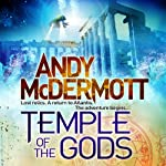 Temple of the Gods (       UNABRIDGED) by Andy McDermott Narrated by Gareth Armstrong