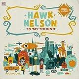 Hawk Nelson Is My Friend (CD/DVD)