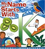 My Name Starts with K