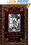 The Deviant Grimoire: Real Witchcraft...