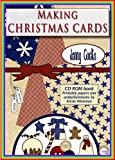 Jenny Cocks Making Christmas Cards: With Printable Papers and Embellishments by Kirsty Wiseman [Cd-Rom]