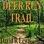 Deer Run Trail | [David R. Lewis]