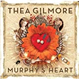 Thea Gilmore Murphy's Heart - Special Edition