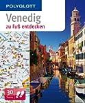 Venedig: Polyglott zu Fu� entdecken