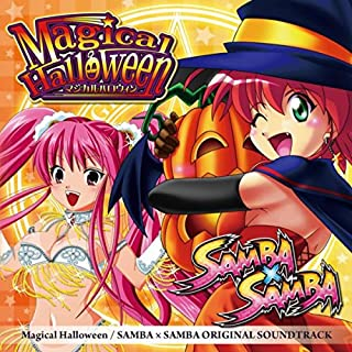 Magical Halloween / SAMBA × SAMBA ORIGINAL SOUNDTRACK
