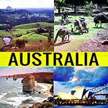 Australia: Travel the World Series, Book 34 Audiobook by Kid Kongo Narrated by Michael Hatak
