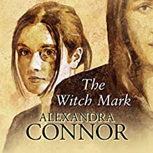 The Witch Mark (       UNABRIDGED) by Alexandra Connor Narrated by Alexandra Connor