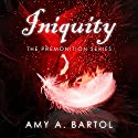 Iniquity: Premonition, Book 5 Audiobook by Amy A. Bartol Narrated by Emily Woo Zeller