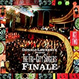 Finale Act Two ~ Donald Lawrence