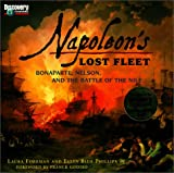 img - for Napoleon's Lost Fleet: Bonaparte, Nelson, and the Battle of the Nile book / textbook / text book