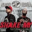 Shake My (Explicit featuring Kalenna) [Explicit]