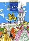 L'histoire de Lyon en BD, Tome 2 : De la Renaissance à la Révolution par Bouchard