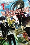 Black Bullet, Vol. 1: Those Who Would...