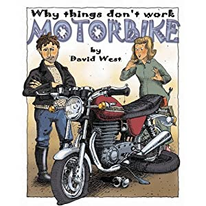 Motorcycle (Why Things Don't Work) David West