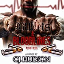 Bullets & Bloodlines Audiobook by C J Hudson Narrated by Cary Hite
