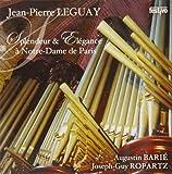 Splendeur & Elegance A Notre-Dame De Paris Jean-Pierre Leguay