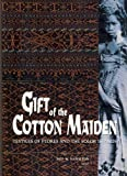 img - for Gift of the Cotton Maiden: Textiles of Flores and the Solor Islands (Indonesia) book / textbook / text book